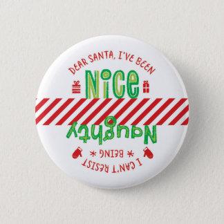 Frecher und Nizza Sankt-Feiertags-Weihnachtsknopf Runder Button 5,1 Cm