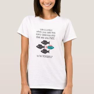 Frei-Denkendes Fisch-Leben wird GELEBT T-Shirt