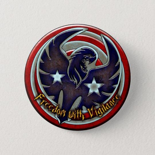 Freiheit mit Wachsamkeit Runder Button 5,7 Cm
