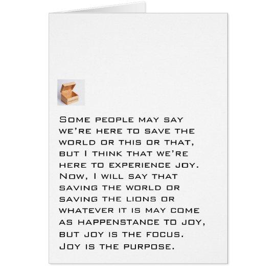 Freude ist der Zweck Karte