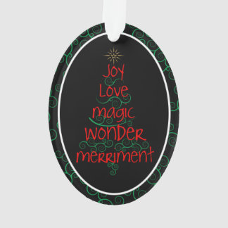Freude • Liebe • Magie • Wunder • Belustigung Ornament