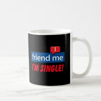 Freund ich, bin ich Single! Kaffeetasse