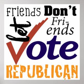 Freunde lassen nicht Freunde Poster