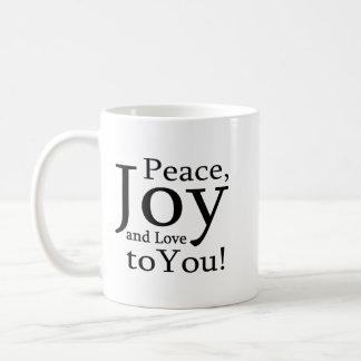Frieden, Freude und Liebe zu Ihnen! Kaffeetasse