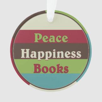 Frieden, Glück, bucht Buchgemeinschaft-Verzierung Ornament