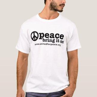 Frieden--Holen Sie ihn an T-Shirt