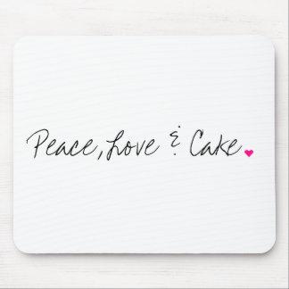 Frieden, Liebe u. Kuchen Mousepads
