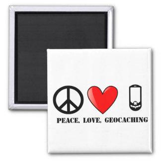 Frieden, Liebe und Geocaching Quadratischer Magnet