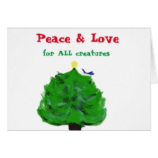 Frieden und Liebe für ALLE Geschöpfe Karte