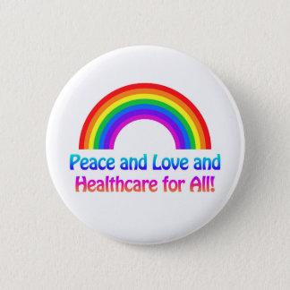 Frieden und Liebe und Gesundheitswesen für allen Runder Button 5,7 Cm