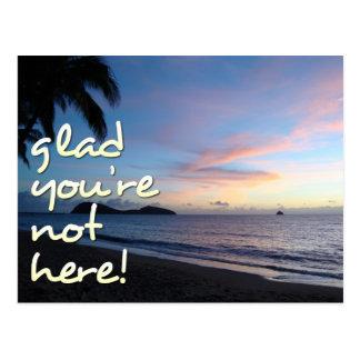 Froh sind Sie nicht hier! - Postkarte