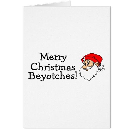 Frohe Weihnachten Beyotches Karte