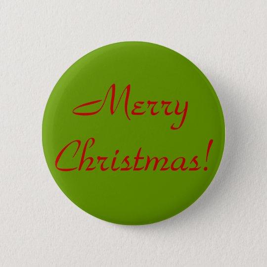 Frohe Weihnachten! Runder Button 5,7 Cm