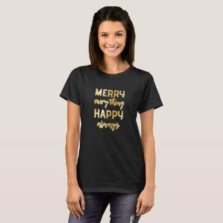 Fröhlich alles glückliche immer alternative T-Shirt