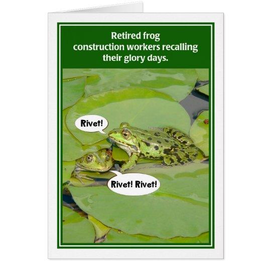 Frosch-Bauarbeiter-lustige Ruhestands-Karte Grußkarte