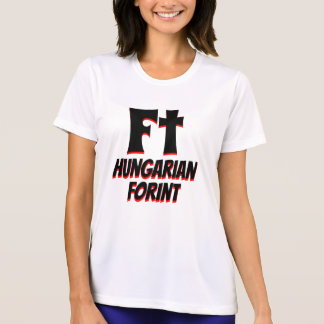 Ft ungarisches Forintweiß T-Shirt