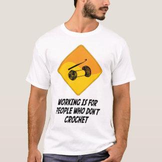 Funktion ist für Leute, die nicht häkeln T-Shirt