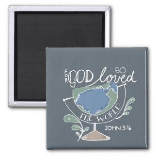 für den Gott so geliebt Quadratischer Magnet