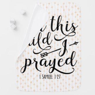 Für dieses Kind betete ich - Bibel-Vers Babydecke
