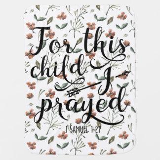 Für dieses Kind betete ich - Samuel-1:2 des Babydecke