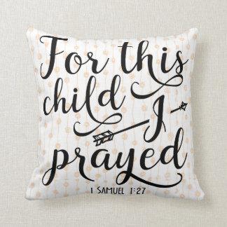 Für dieses Kind betete ich - Samuel-1:2 des Kissen