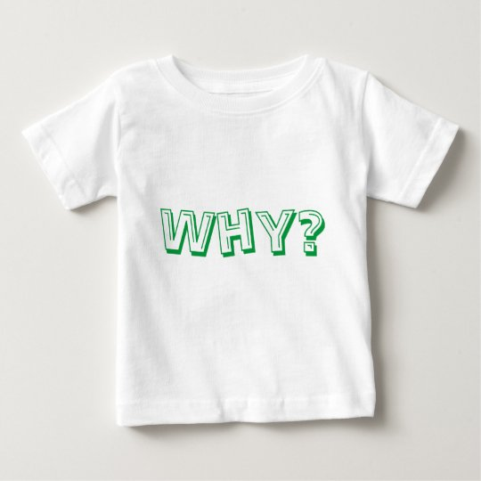 Für Ihr kleines warum Asker! Baby T-shirt