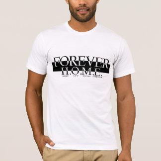 Für immer ZUHAUSE T T-Shirt