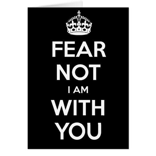 Furcht nicht bin ich mit Ihnen Grußkarte