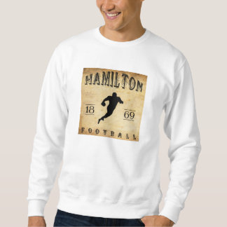 Fußball 1869 Hamiltons Ontario Kanada Sweatshirt