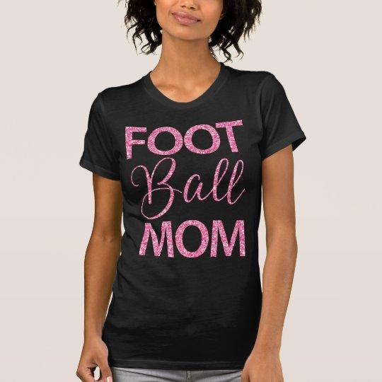 Fußball-Mamma-Shirts mit rosa Glitter-Effekt T-Shirt