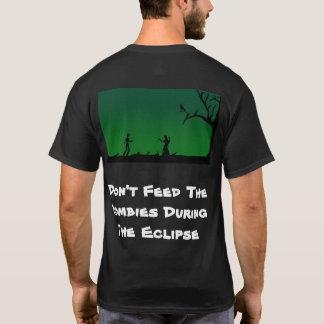 Füttern Sie die Zombies nicht während der Eklipse T-Shirt