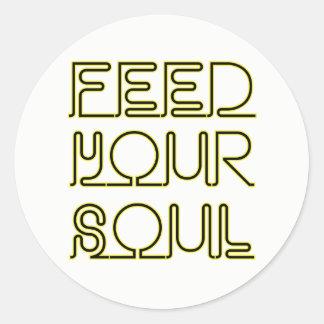füttern Sie Ihr Soul Runder Aufkleber