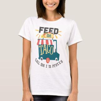 Füttern Sie mir Taco-Spaß-Shirt T-Shirt