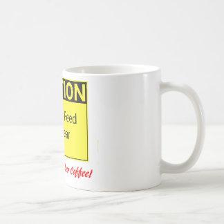 FÜTTERN SIE NICHT DEN BÄREN! --für sie Kaffeetasse