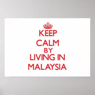 Gardez le calme en habitant en Malaisie Affiche