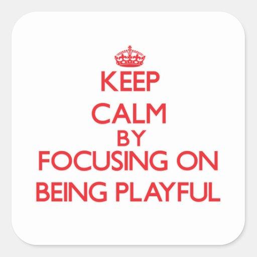 Gardez le calme en se concentrant sur être autocollants carrés