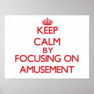 Gardez le calme en se concentrant sur l'amusement posters