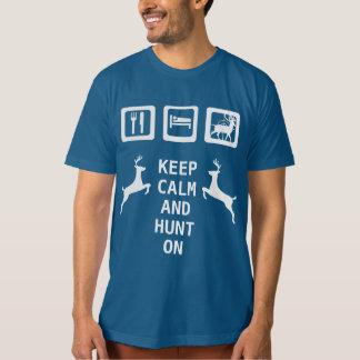 GARDEZ le CALME ET CHASSEZ mangent DESSUS la T-shirt