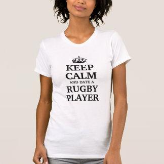 Gardez le calme et datez un joueur de rugby t-shirt