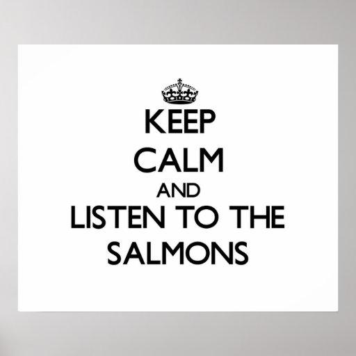 Gardez le calme et écoutez les saumons