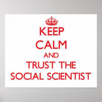 Gardez le calme et faites confiance au sociologue poster