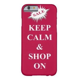 gardez le calme et faites des emplettes dessus coque iPhone 6 barely there