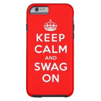 Gardez le calme et le butin dessus coque tough iPhone 6