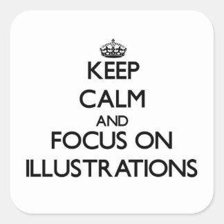 Gardez le calme et le foyer sur des illustrations