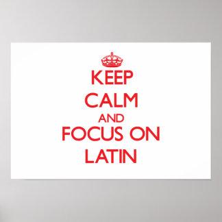 Gardez le calme et le foyer sur le latin poster