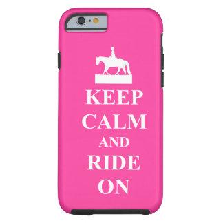 Gardez le calme et montez dessus, rose coque iPhone 6 tough