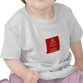 Gardez le calme que c'est seulement des jumeaux t-shirt