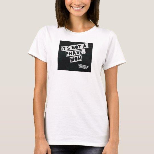 Gay Pride nicht eine Phase T-Shirt