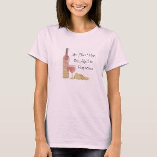 Gealtert wie feiner Wein T-Shirt