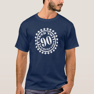 Gealtert zum 90. Geburtstag der Perfektion - T-Shirt